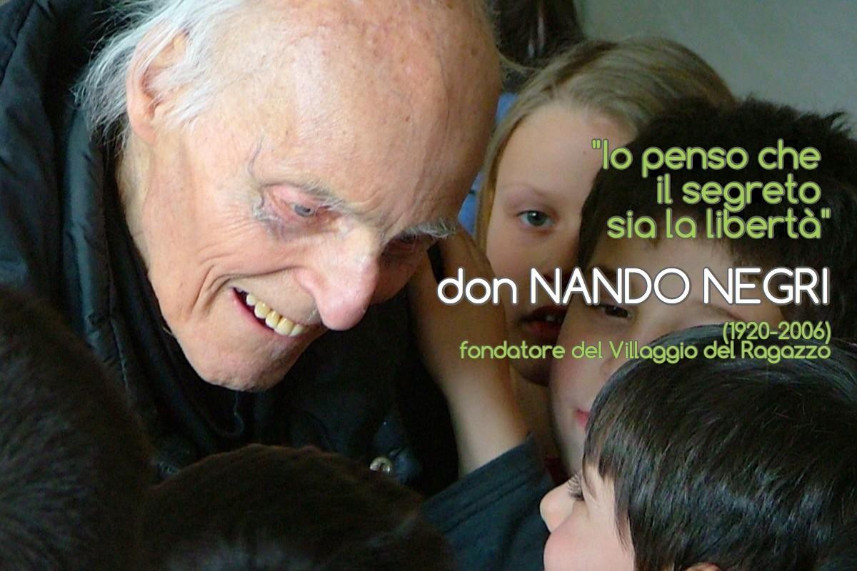 don Nando Negri - Io penso che il segreto sia la libertà