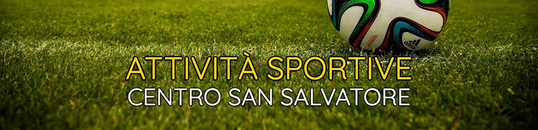 Banner Attività Sportive Centro San Salvatore