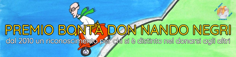 Banner Premio Bontà don Nando Negri