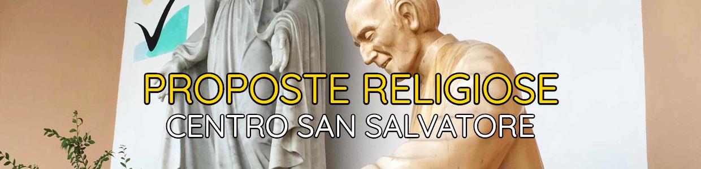 Banner Proposte Religiose Centro San Salvatore