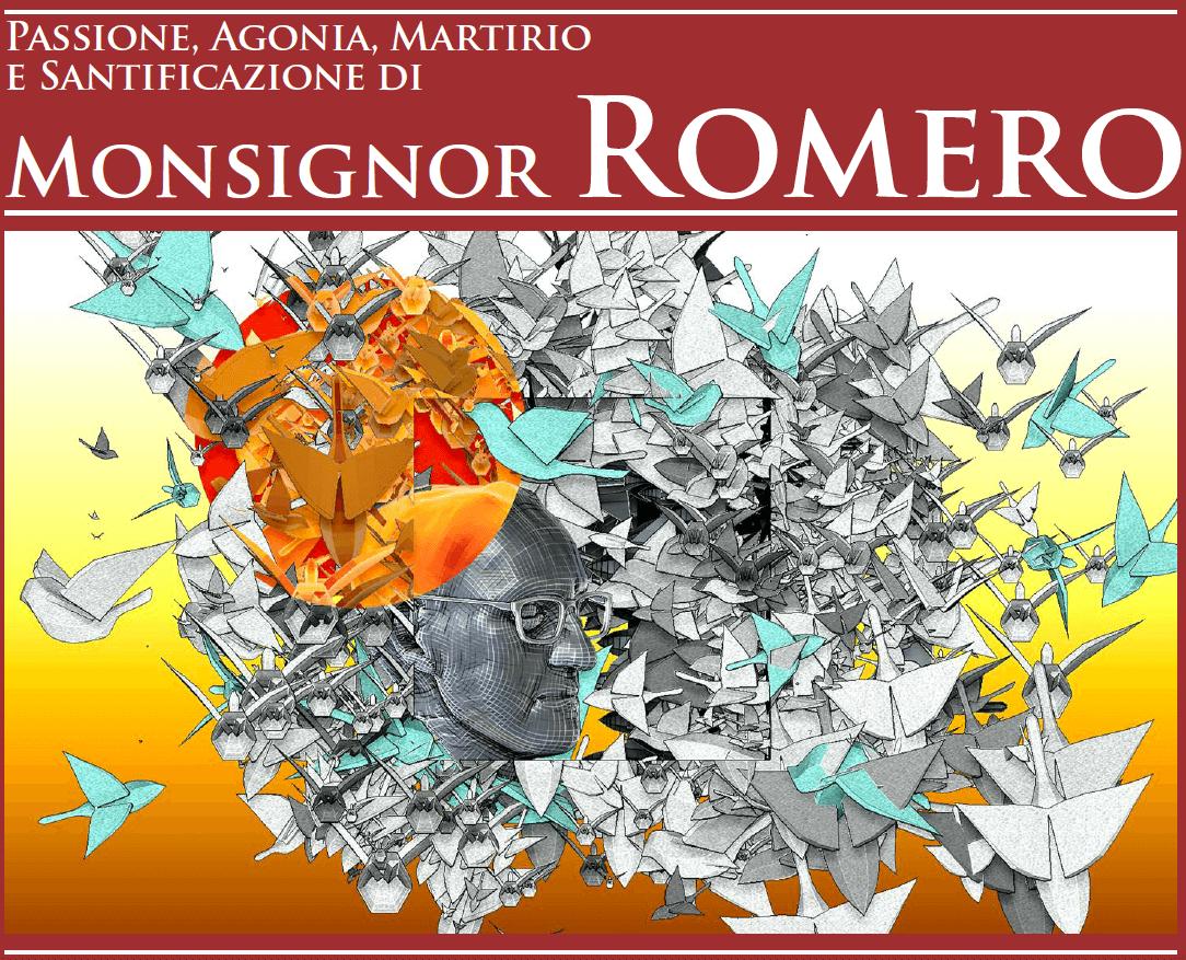 """L'opera digitale """"Passione, agonia, martirio e santificazione di monsignor Romero"""" sabato 23 marzo 2019 al Centro Acquarone"""
