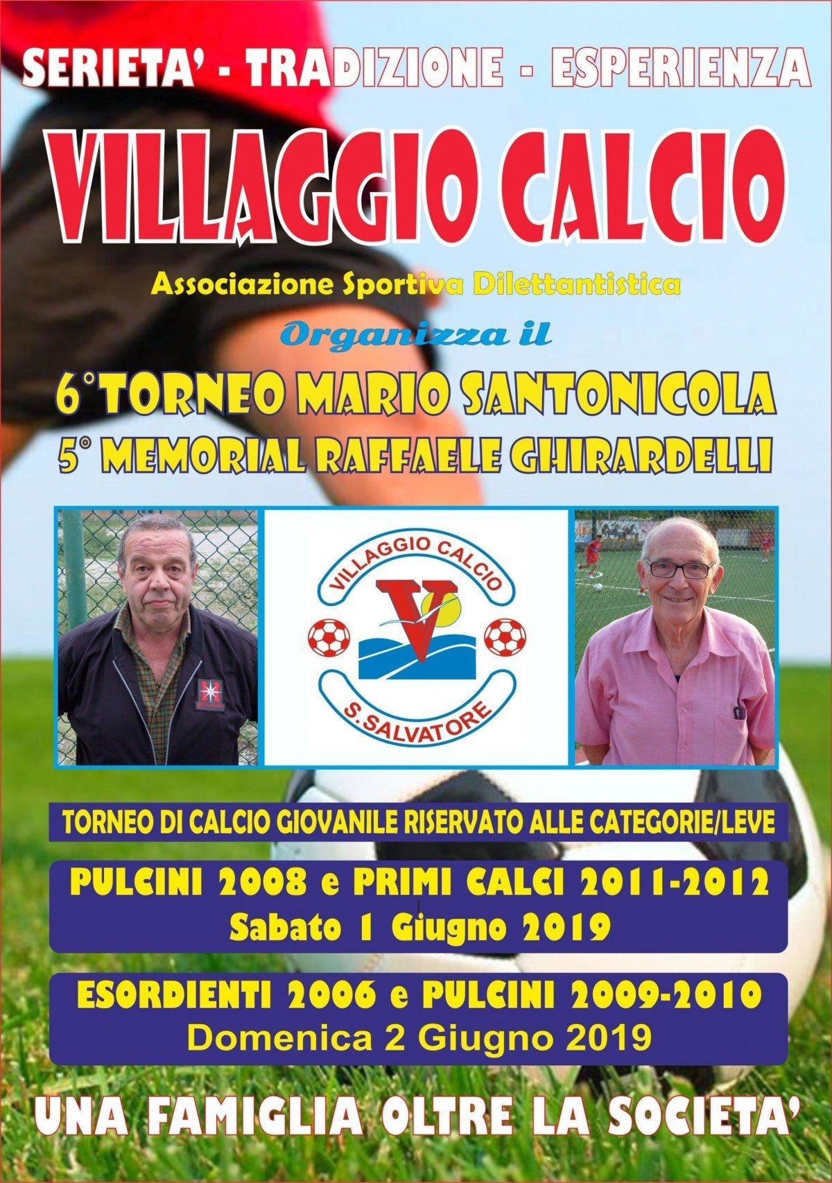 Villaggio Calcio 6° Torneo Mario Santonicola - 5° Memorial Raffaele Ghirardelli locandina