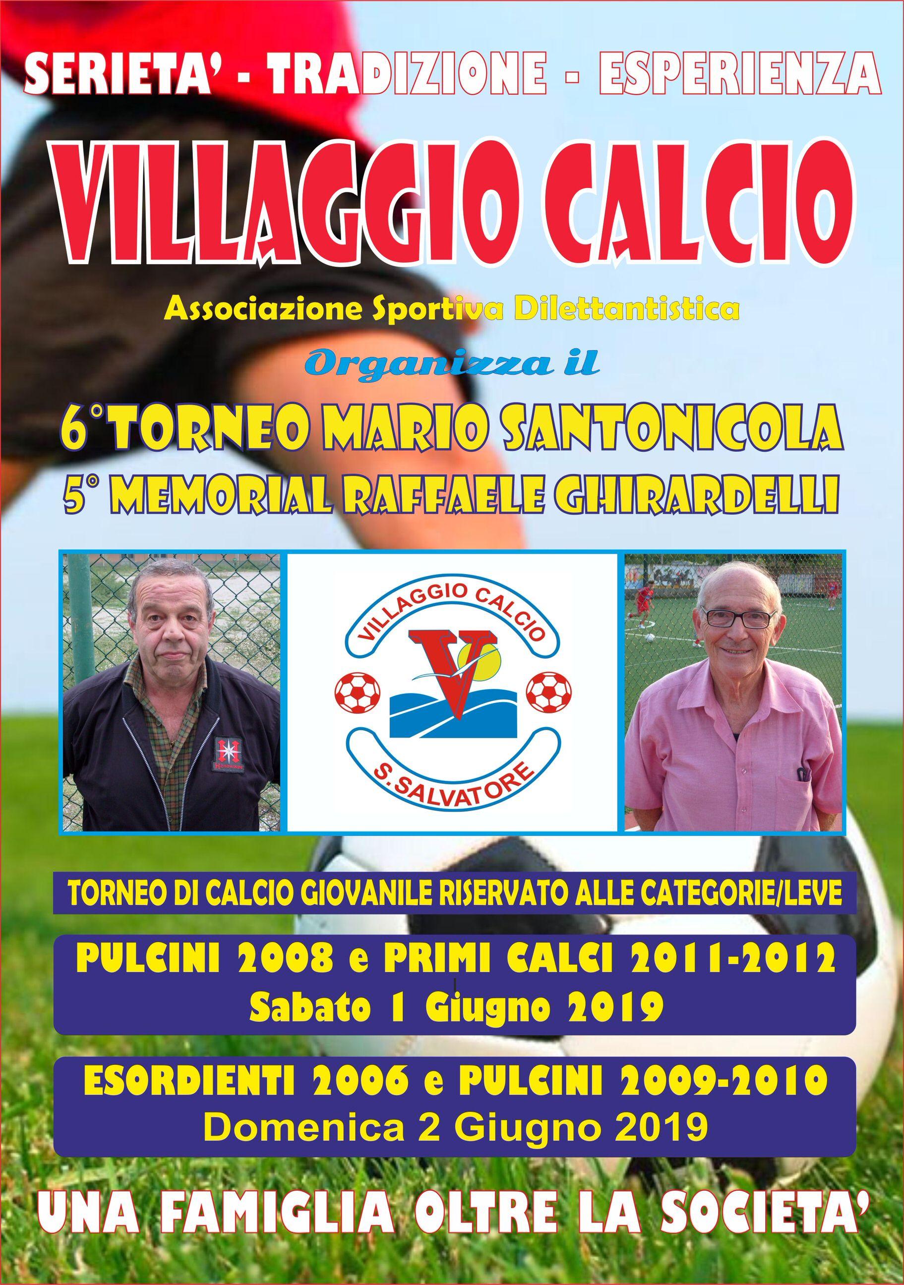 Villaggio Calcio: 6° Torneo Mario Santonicola – 5° Memorial Raffaele Ghirardelli sabato 1 e domenica 2 giugno 2019