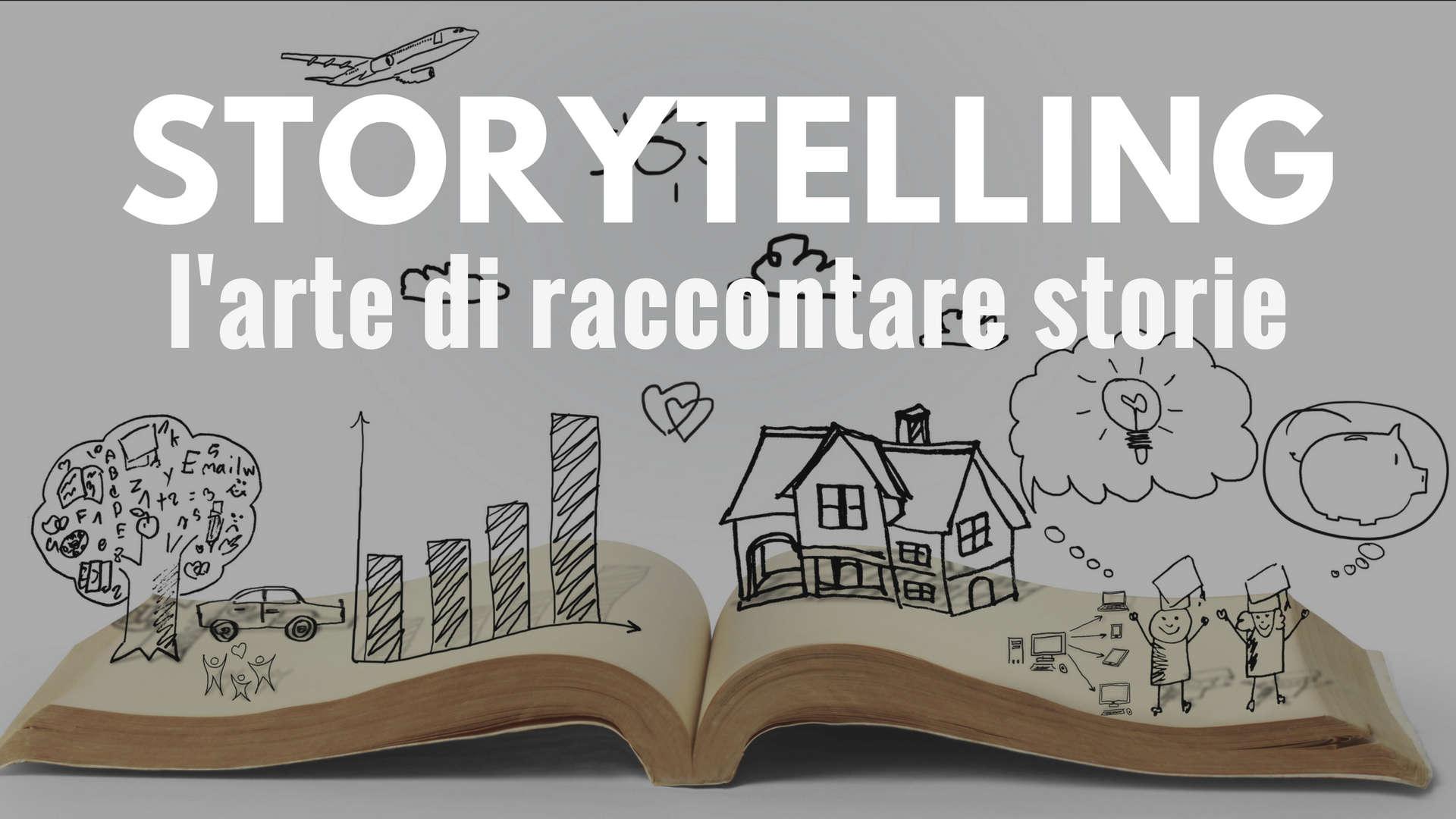 Storytelling, l'arte di raccontare storie